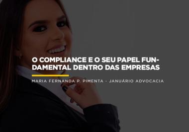 O COMPLIANCE E O SEU PAPEL FUNDAMENTAL DENTRO DAS EMPRESAS
